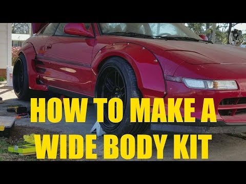 How to Make a Wide Body Kit