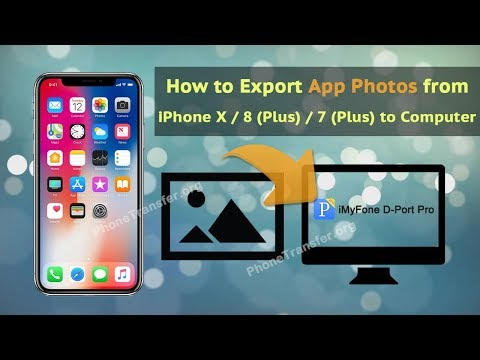 How to Export App Photos from iPhone X / 8 (Plus) / 7 (Plus) to Computer