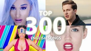 Top 300 Most Viewed ENGLISH Songs Of All Time (February 2018)