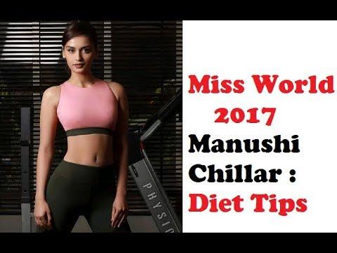 Miss World 2017 Manushi Chillar : Diet Tips