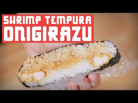 HOW TO MAKE SHRIMP TEMPURA ONIGIRAZU