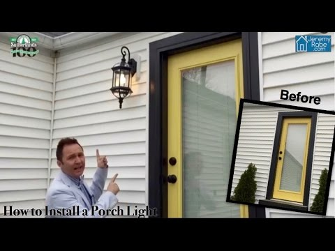 How to install a porch light.