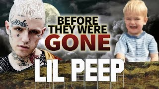 LIL PEEP - Before They Were GONE - RIP