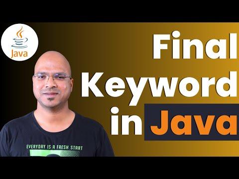 #6.10 Java Tutorial | Final Keyword