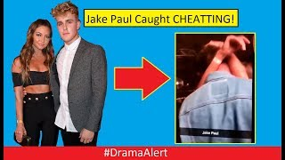 Jake Paul Caught CHEATING! (FOOTAGE) #DramaAlert Logan Paul Reacts to ...
