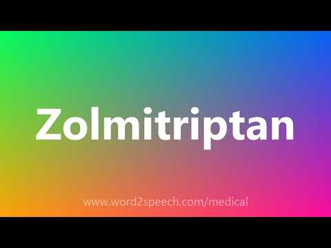 Zolmitriptan - Medical Meaning and Pronunciation