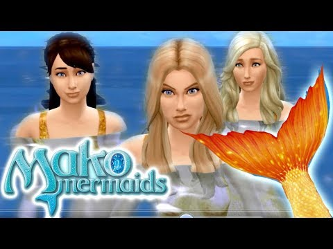 Mako Mermaids: Episode 1 - Part 1 - The Sims 4