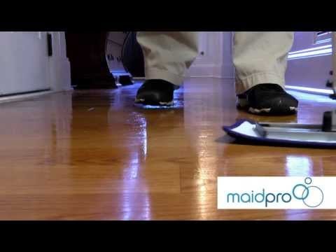 MaidPro shows you how to properly clean your hardwood floors