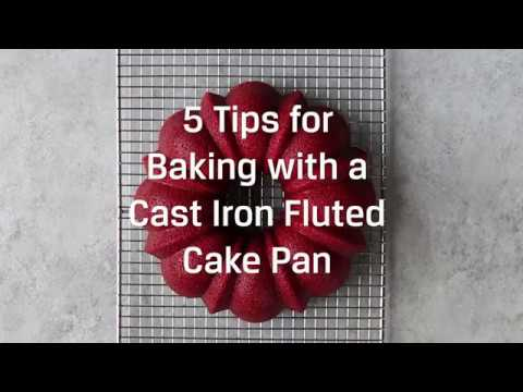 5 Tips for Baking in a Cast Iron Fluted Cake Pan
