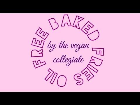 OIL-FREE BAKED FRIES | Easy Vegan Recipes | Vegan in College