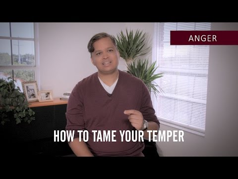 How To Tame Your Temper