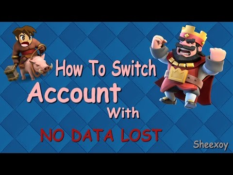 Clash Royale - How to switch accounts (NO DATA LOST)
