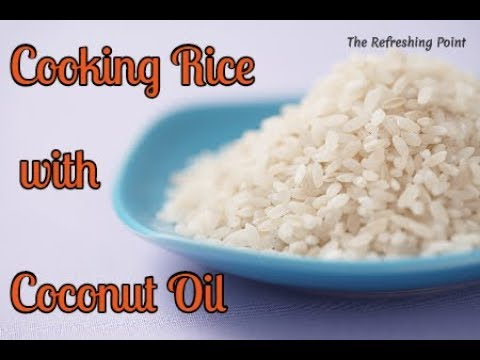Cooking Rice with Coconut Oil is Better for your Blood Sugar and Waistline-Lower Calorie Rice Recipe