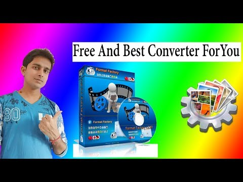 Best and Free Converter Software Format Factory All in One Format Available by Easy way in Hindi