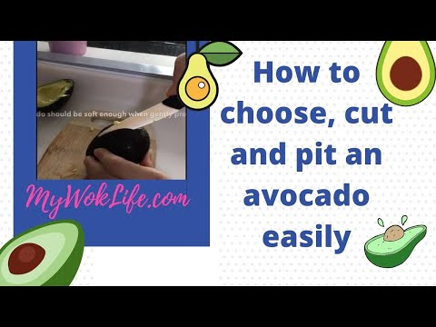 How to choose, cut and pit an avocado easily