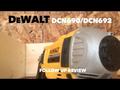 DeWalt DCN690 Cordless Framing Nailer Follow Up Review