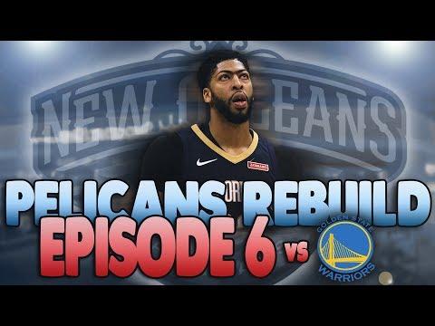 NBA 2K18 MyLeague Rebuild NOLA Pelicans 2018-19 Episode 6 (S1G24): Warriors, Boogie Come to NOLA!