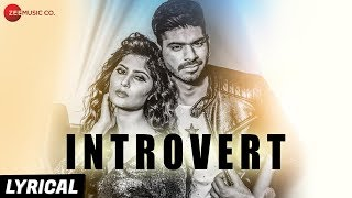 Introvert - Lyrical | RV & Chetan Ft. Yash Wadali