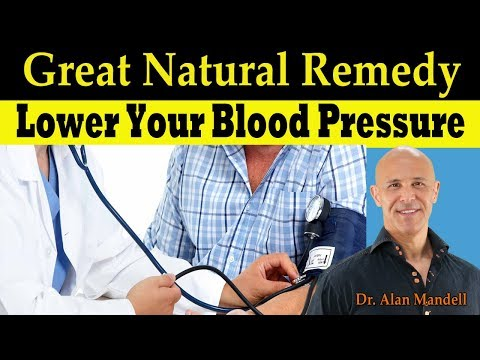 Great Natural Remedy to Lower Your Blood Pressure - Dr Alan Mandell, DC