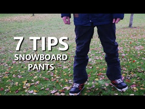 7 Tips for Buying Snowboard Pants