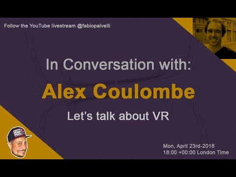 Talking VR with Alex Coulombe