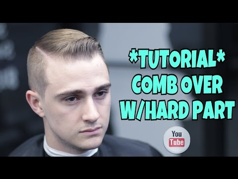Comb Over W/Hard Part | Haircut Tutorial | HOW TO CUT HAIR