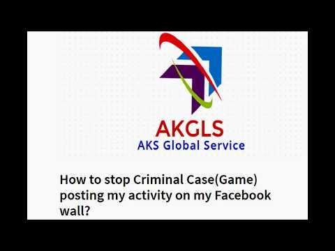 How to stop Criminal Case(Game) posting my activity on my Facebook wall?