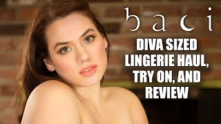Baci Diva Size Lingerie Haul, Try On and Review