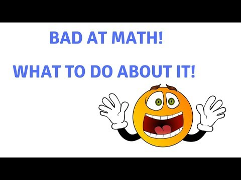 Bad At Math?  What You Can Do About It