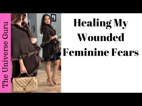 A Year Without Fear and Judgement: Healing Wounded Feminine Energy
