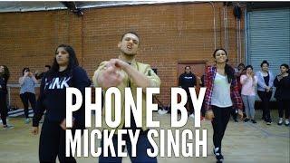 """PHONE"" feat. MICKEY SINGH #BHANGRAFUNK -Bhangra Dance"