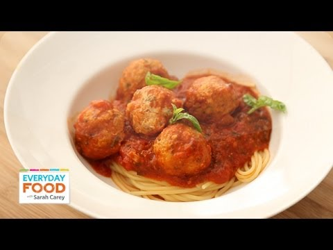 Turkey Meatballs and Spaghetti - Everyday Food with Sarah Carey