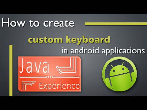How to create custom keyboard for android