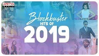 Blockbuster Hits Of 2019 Telugu Latest Hit Songs