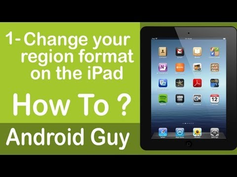 How to change region format on the iPad ?