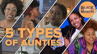 5 Types of Aunties You