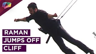 Raman Bhalla jumps of a cliff in the show Yeh Hai Mohabattein