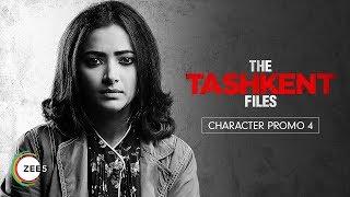 Shweta Basu Prasad | Character Promo 4 | The Tashkent Files | A ZEE5 Original | Streaming On ZEE5