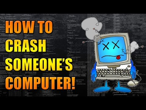 How To: Crash Someone's Computer [TROLL TOOL!]