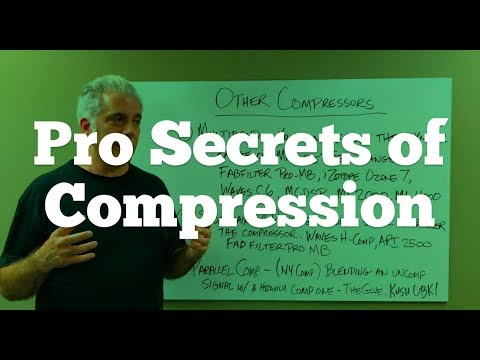 How The Pros Use Compression - Audio Compression Instruments and Mixes