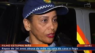 DF ALERTA - Filho estupra mãe na sala de casa e foge para São Paulo