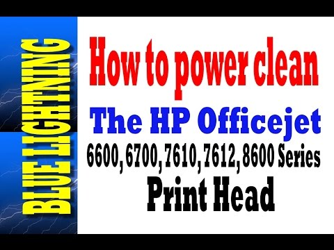 How to power clean the HP Officejet 6600, 6700, 7612, 8600, 8610, Print head