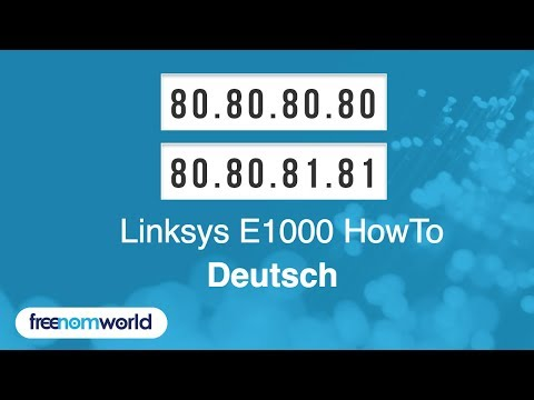 Freenom World Linksys E1000 HowTo (German)