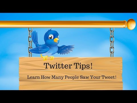 How To See How Many People Saw Your Tweet!