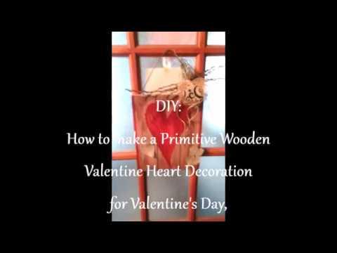 How to make a Primitive Wooden Valentine Heart DIY Craft