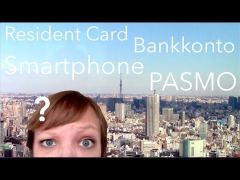 Work and Travel Japan - Pasmo, Resident Card, Bankkonto, Smartphone