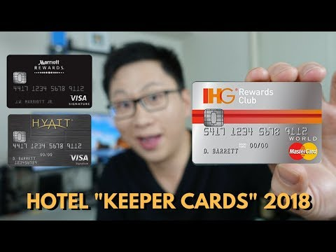 """Which Hotel """"Keeper Card"""" Should You Get in 2018?"""