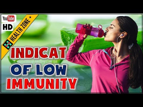 8 Symptoms  of Low Immunity you should know