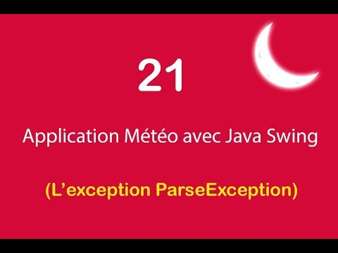Application Météo avec Java Swing - 21 - L'exception ParseException