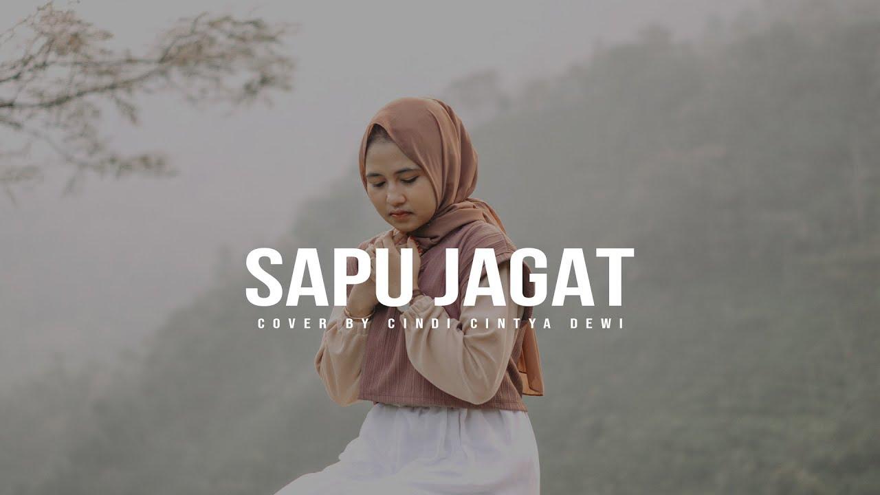 Download SAPU JAGAT - SABYAN COVER CINDI CINTYA DEWI (MUSIC VIDEO COVER) MP3 Gratis